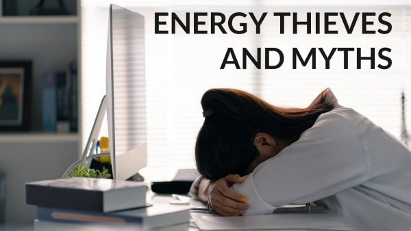 What's Stealing Your Energy? (Part 1)