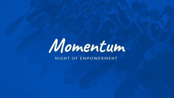 Momentum: Night of Empowerment